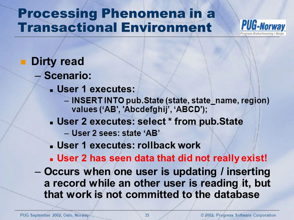 Processing Phenomena in a Transactional Environment