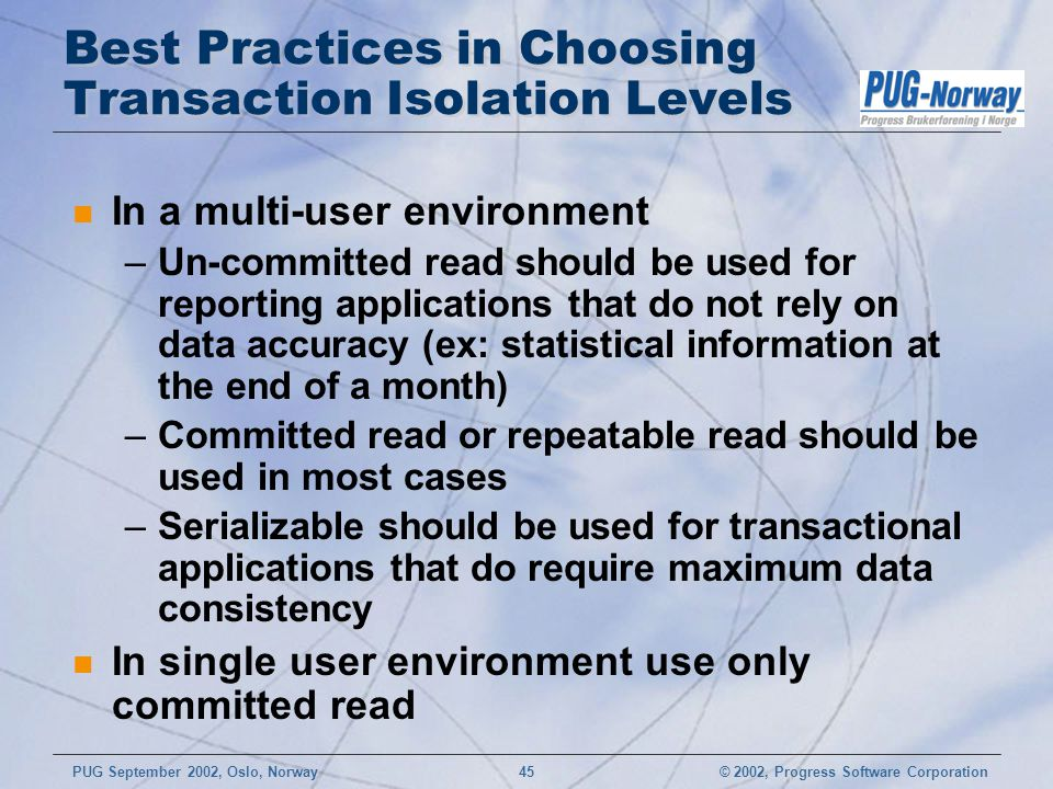 Best Practices in Choosing Transaction Isolation Levels