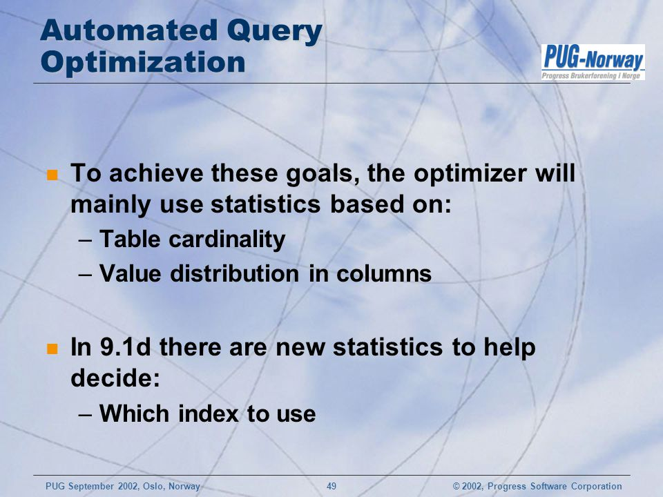Automated Query Optimization