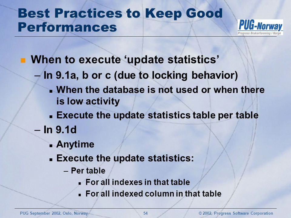Best Practices to Keep Good Performances
