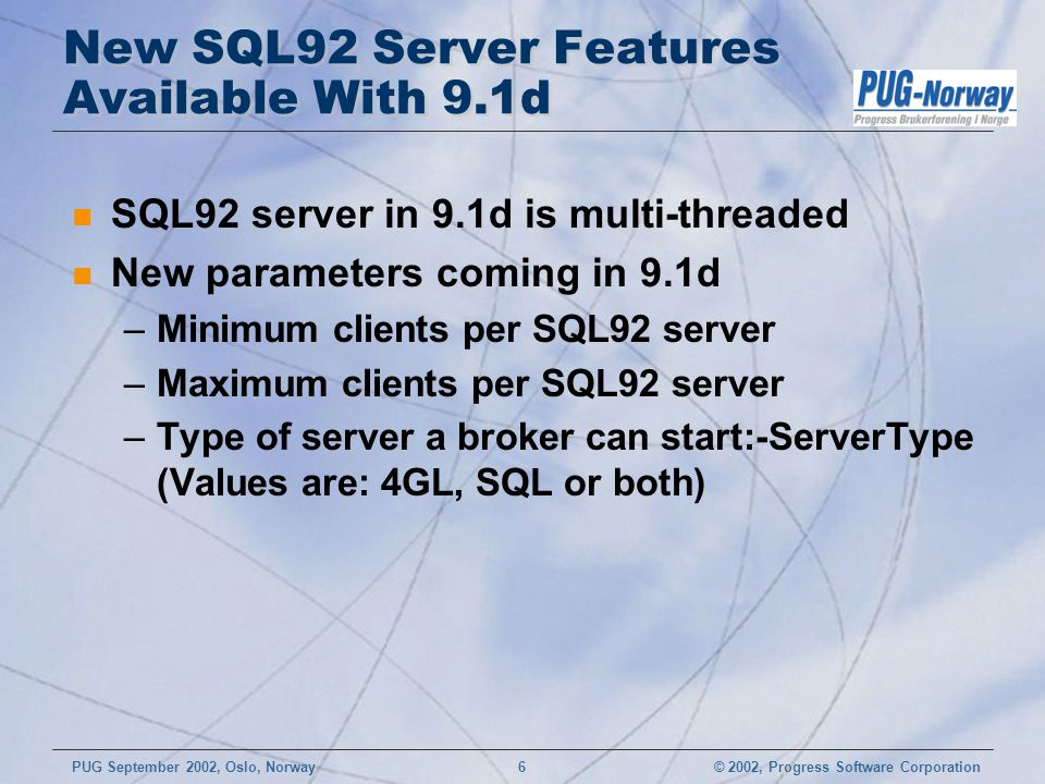 New SQL92 Server Features Available With 9.1d