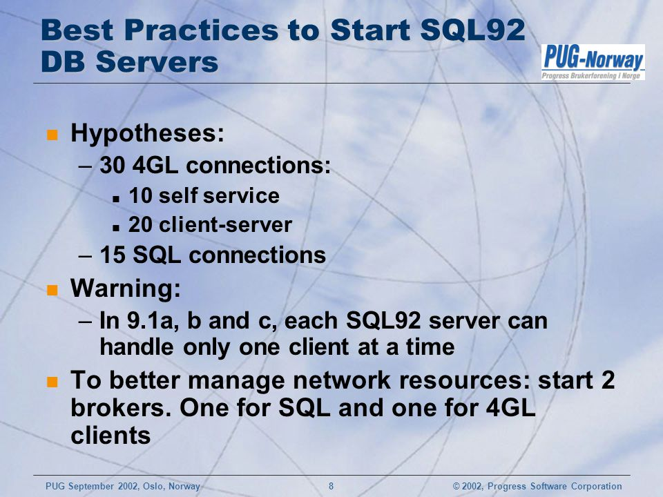 Best Practices to Start SQL92 DB Servers