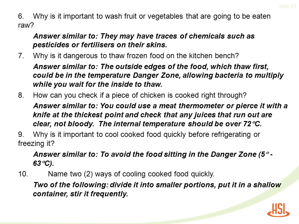 6. Why is it important to wash fruit or vegetables that are going to be eaten raw