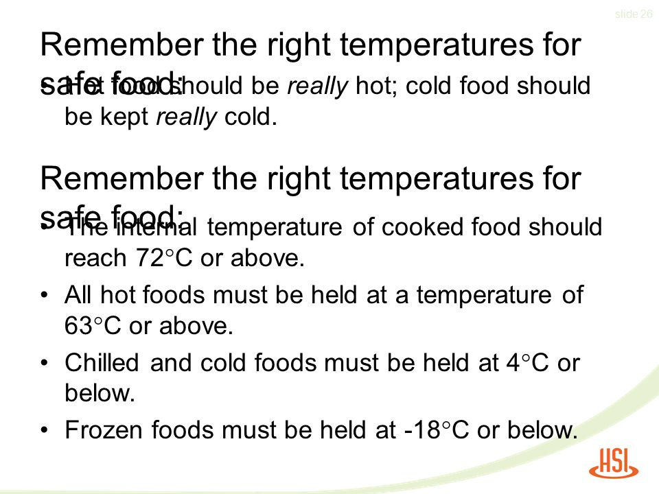 Remember the right temperatures for safe food: