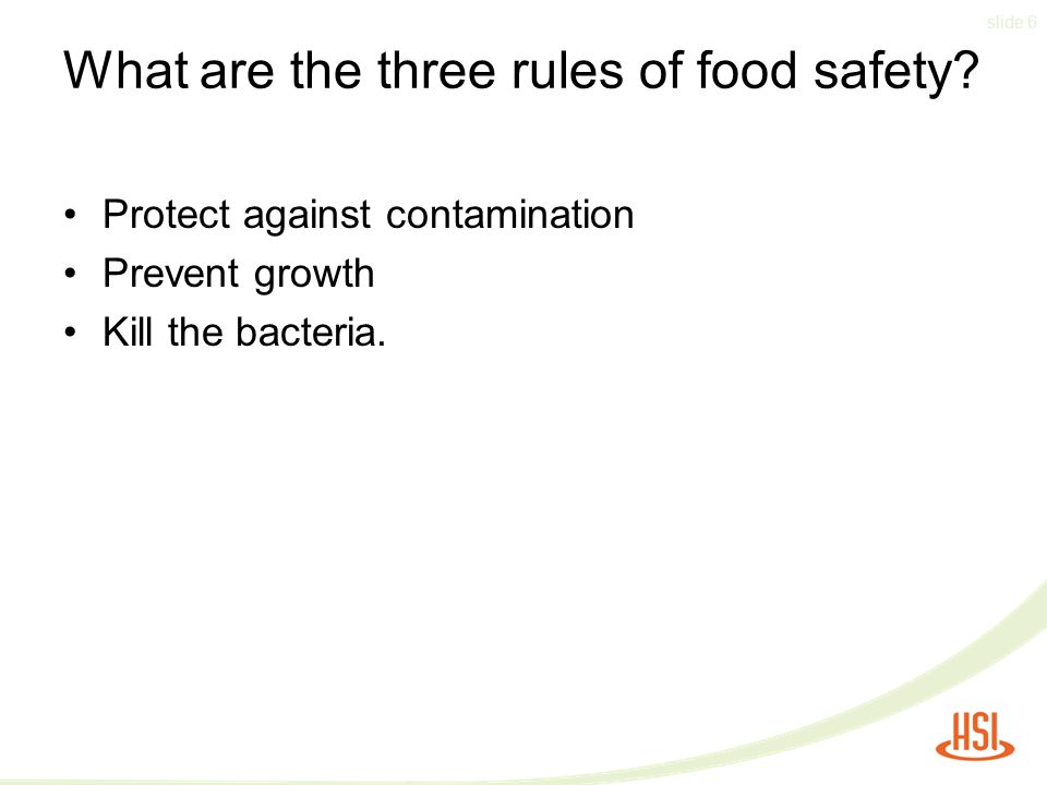 What are the three rules of food safety