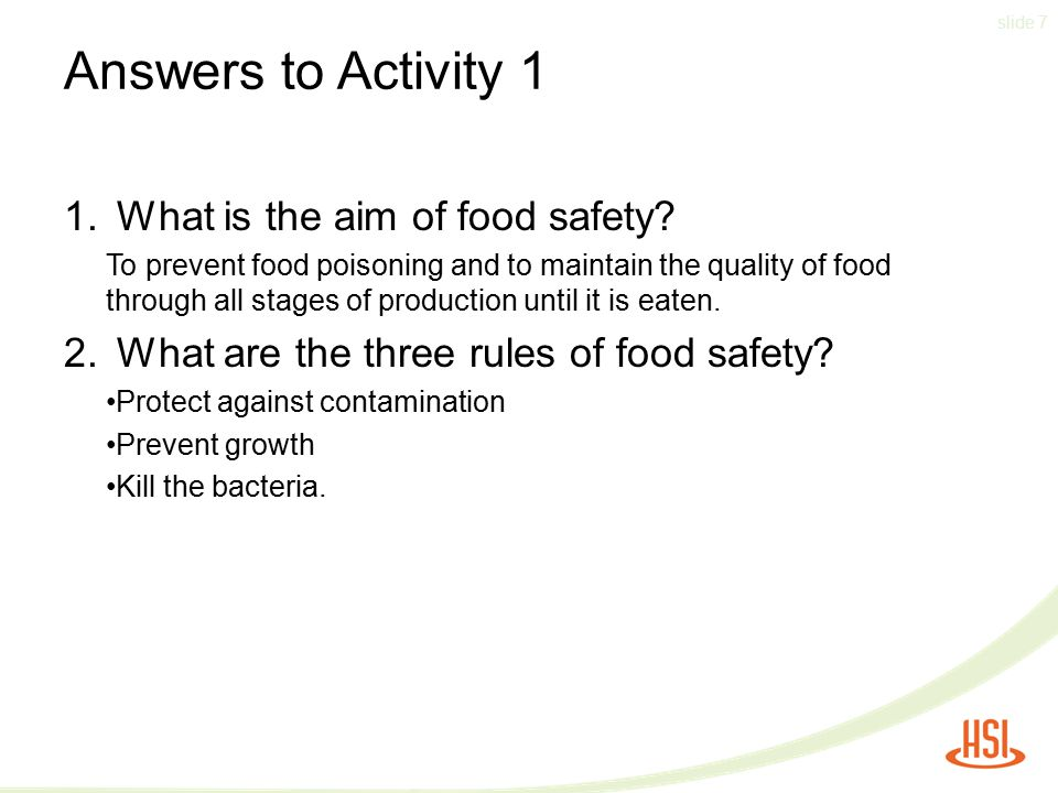 Answers to Activity 1 1. What is the aim of food safety