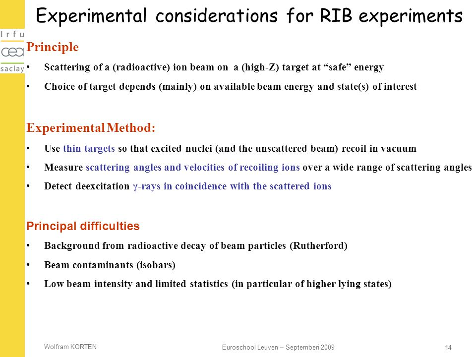 Experimental considerations for RIB experiments