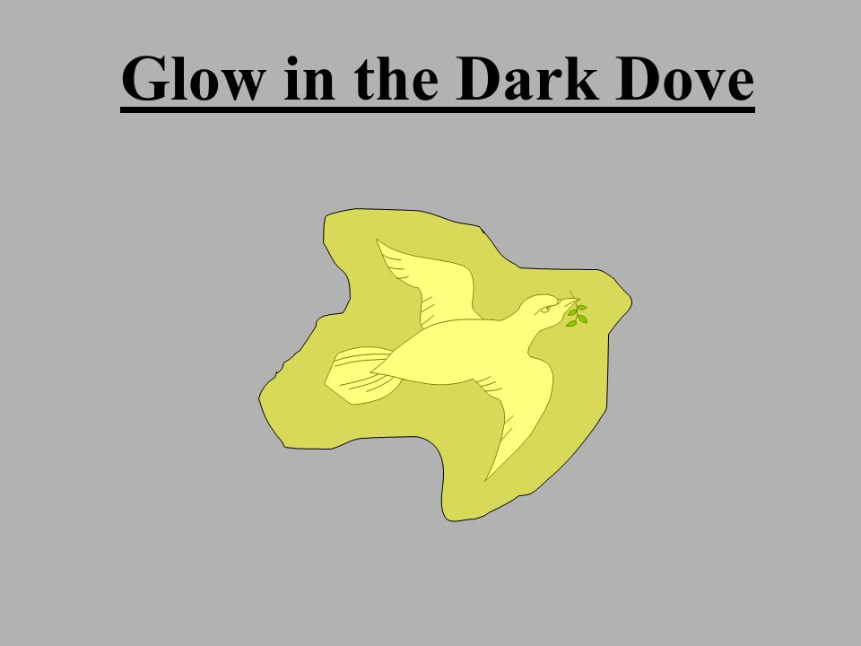Glow in the Dark Dove