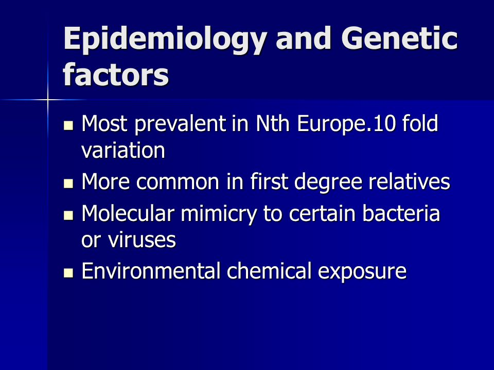 Epidemiology and Genetic factors