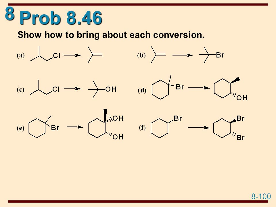 Prob 8.46 Show how to bring about each conversion.