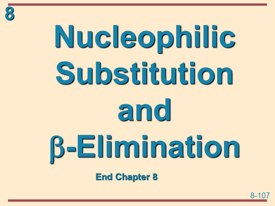 Nucleophilic Substitution and -Elimination
