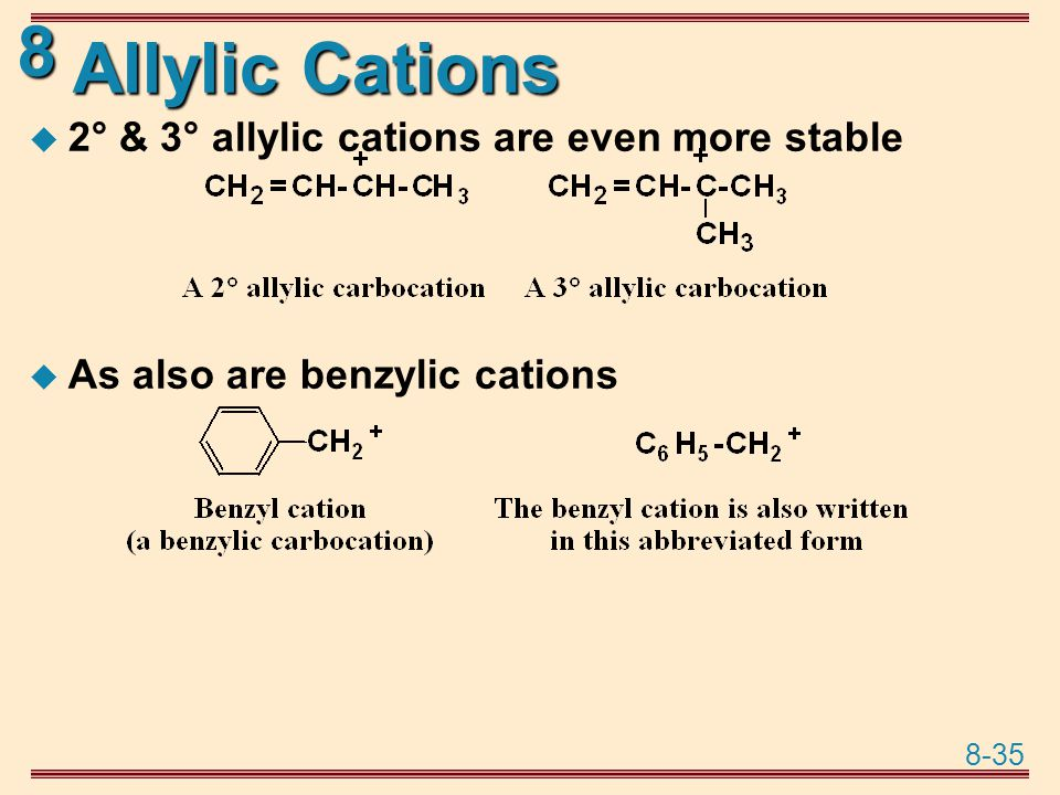 Allylic Cations 2° & 3° allylic cations are even more stable