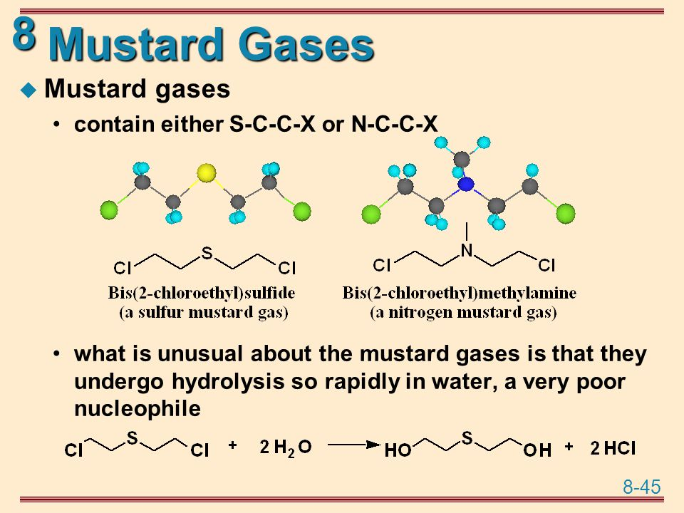 Mustard Gases Mustard gases contain either S-C-C-X or N-C-C-X