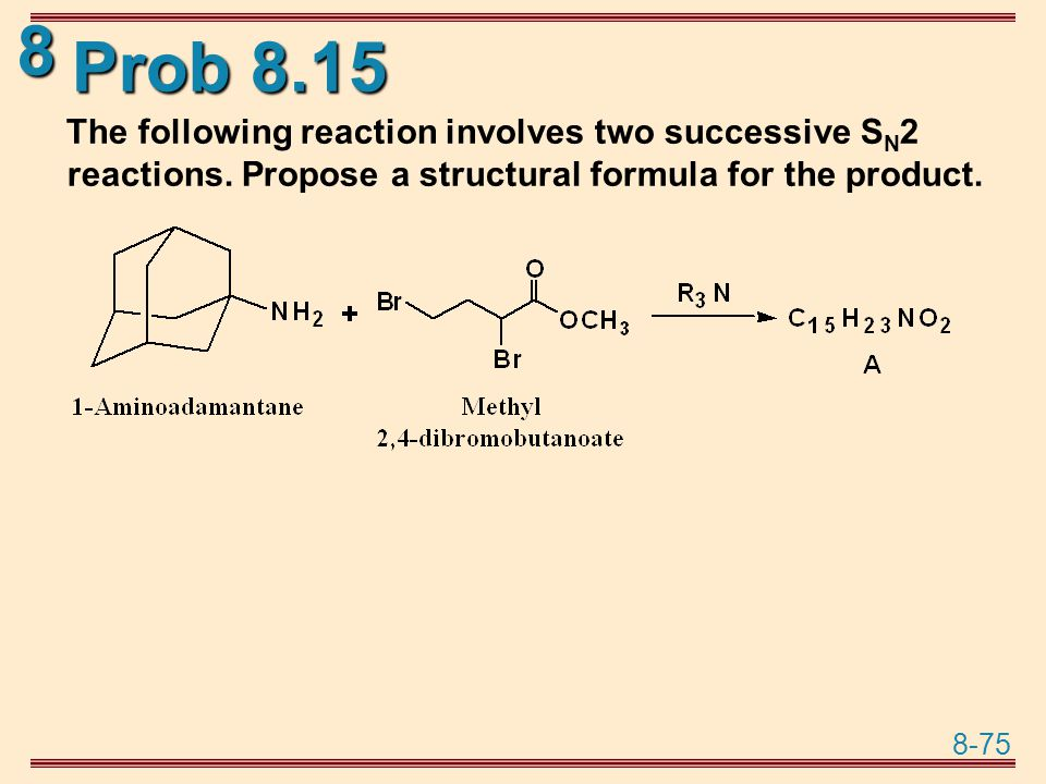 Prob 8.15 The following reaction involves two successive SN2 reactions.