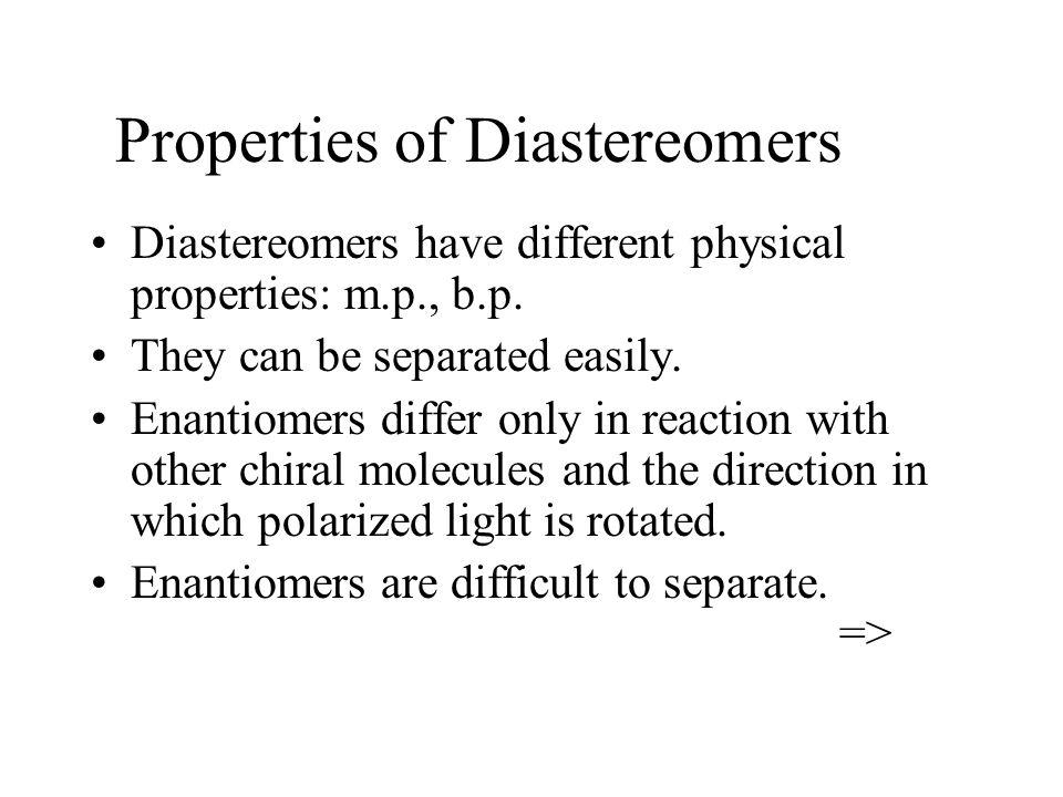 Properties of Diastereomers
