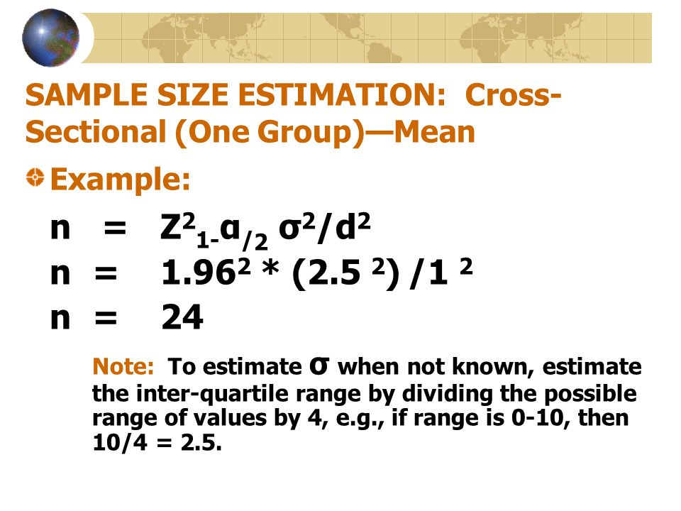 SAMPLE SIZE ESTIMATION: Cross-Sectional (One Group)—Mean
