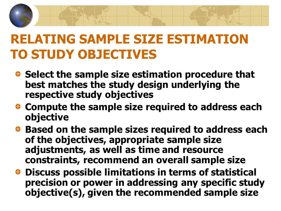 RELATING SAMPLE SIZE ESTIMATION TO STUDY OBJECTIVES
