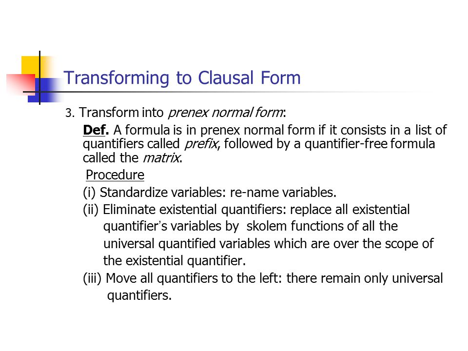 Transforming to Clausal Form