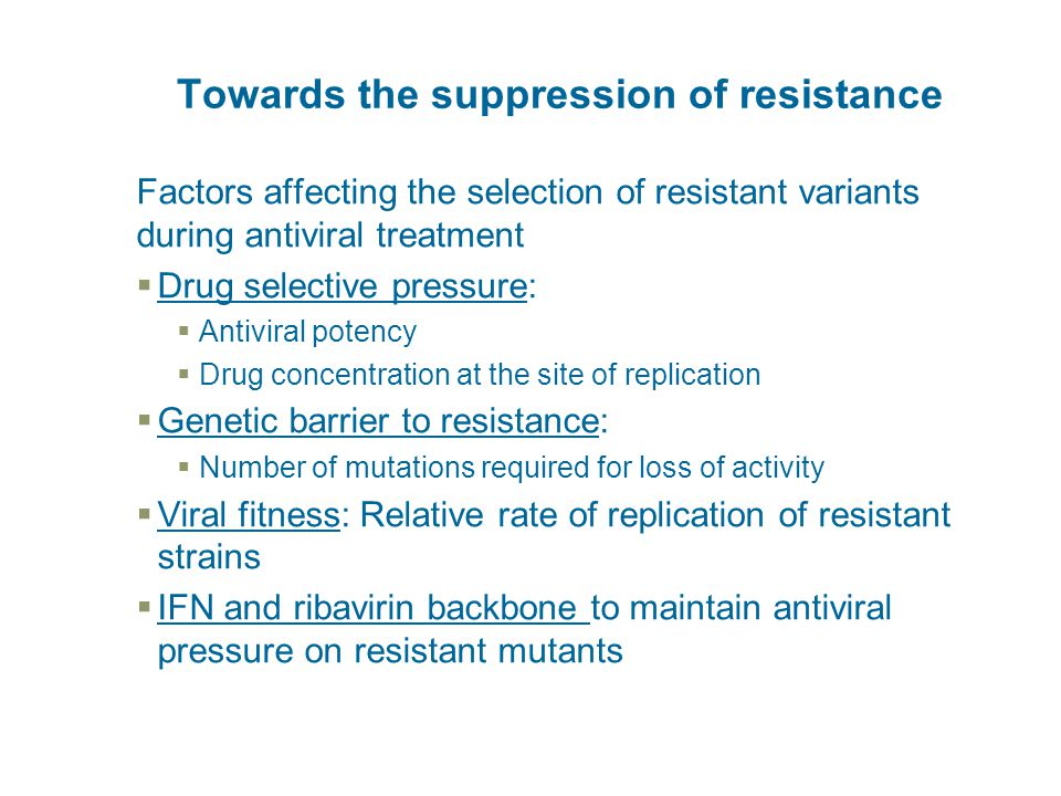 Towards the suppression of resistance