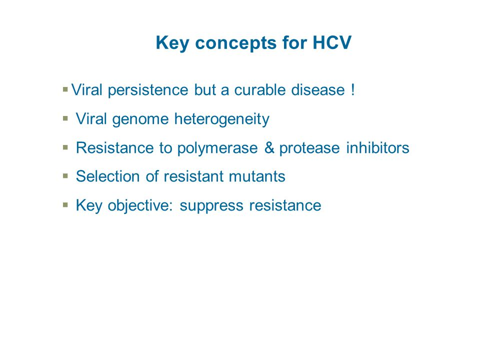 Key concepts for HCV Viral persistence but a curable disease !