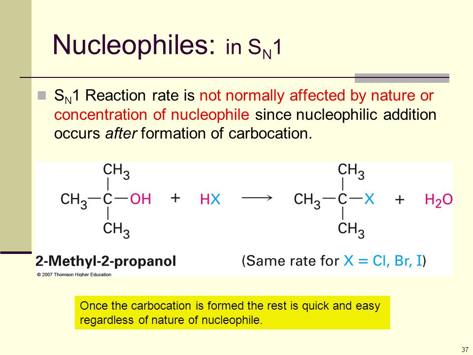 Nucleophiles: in SN1