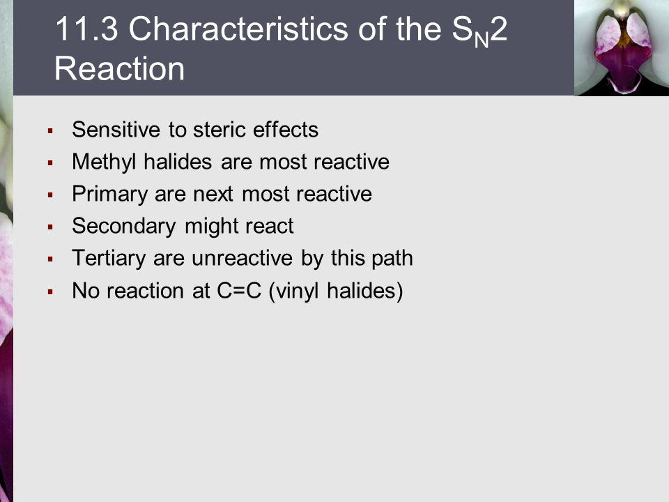 11.3 Characteristics of the SN2 Reaction
