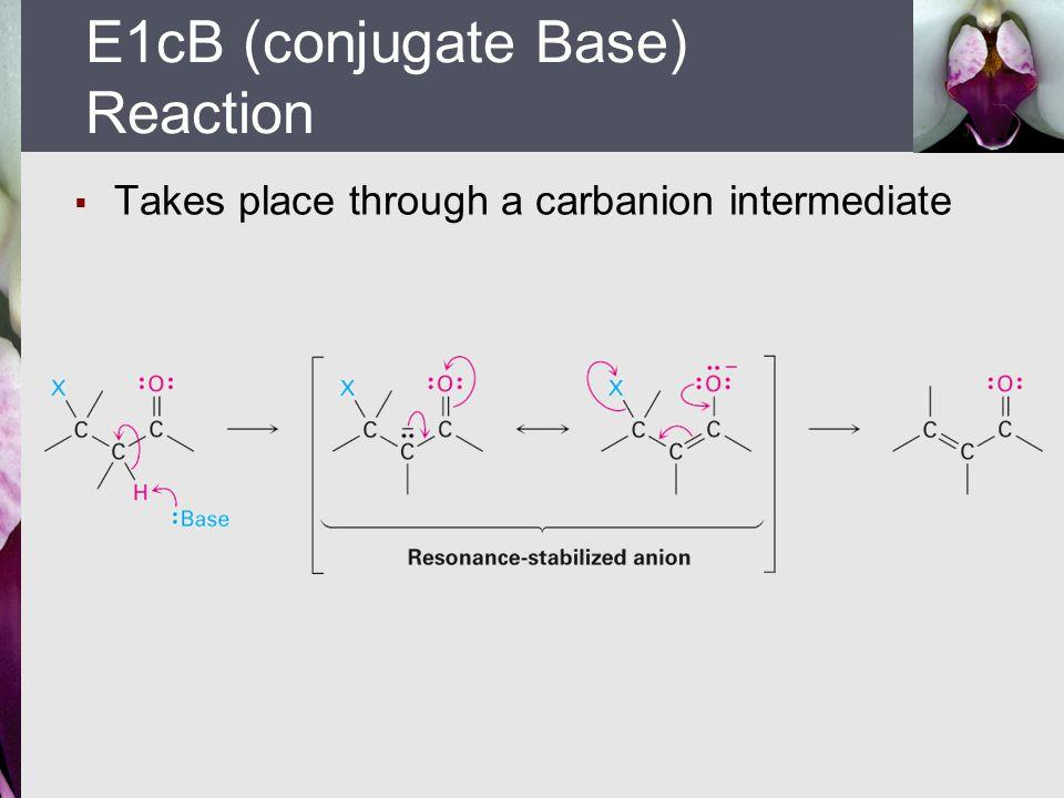 E1cB (conjugate Base) Reaction