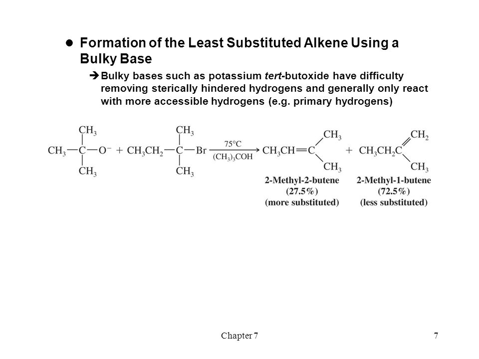 Formation of the Least Substituted Alkene Using a Bulky Base