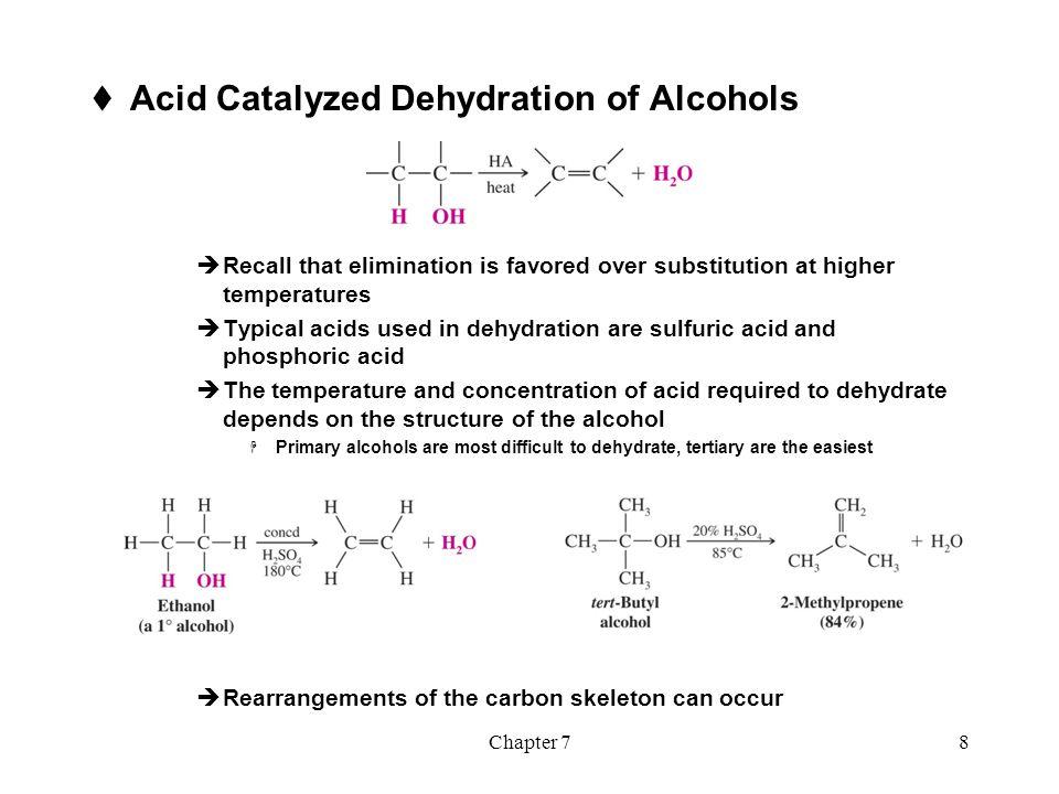 Acid Catalyzed Dehydration of Alcohols