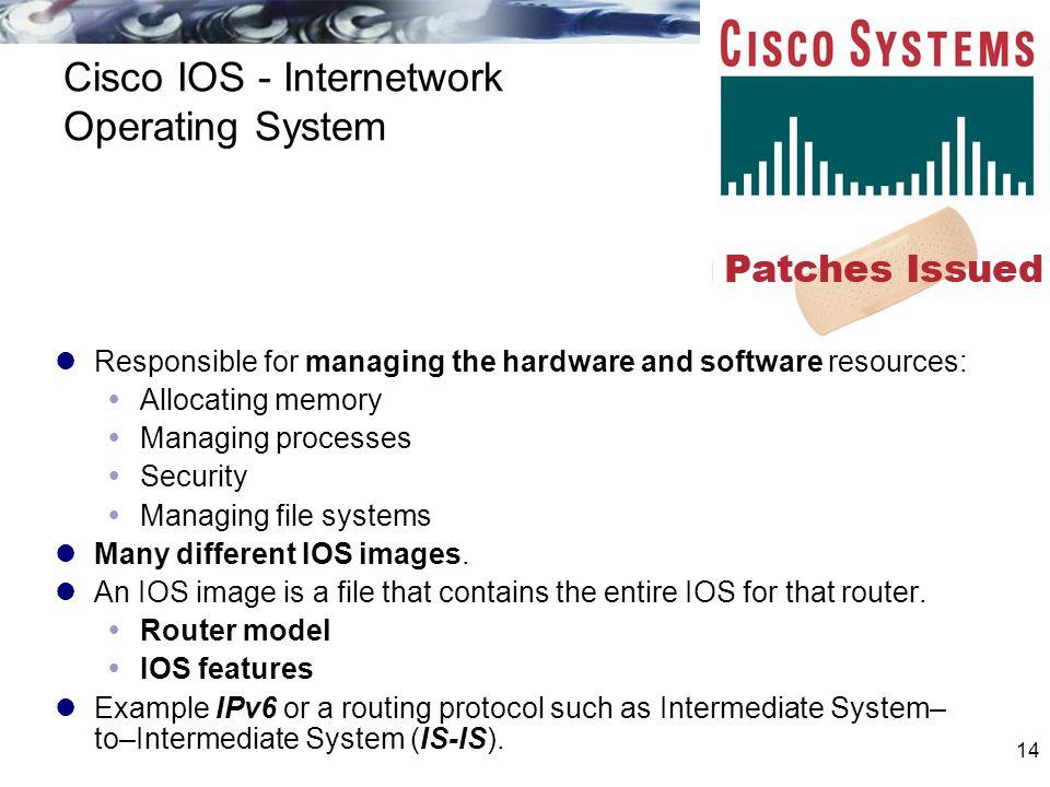 Cisco IOS - Internetwork Operating System