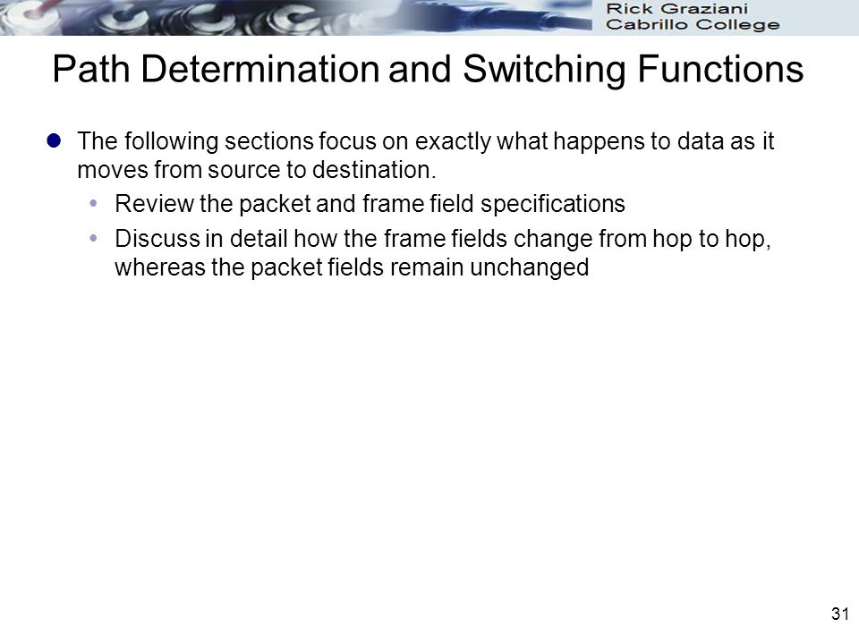 Path Determination and Switching Functions