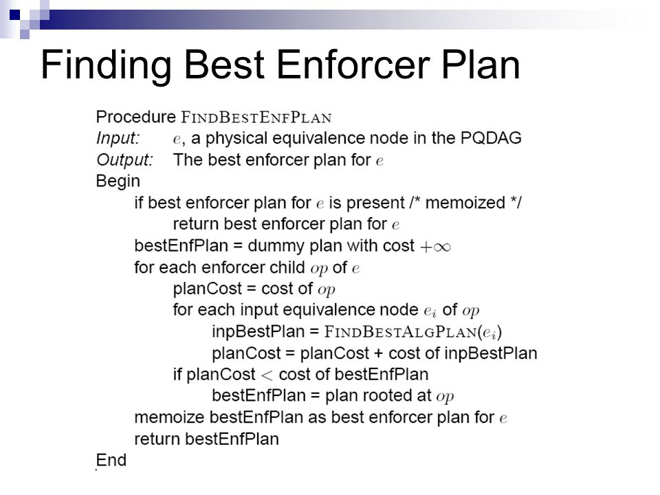 Finding Best Enforcer Plan