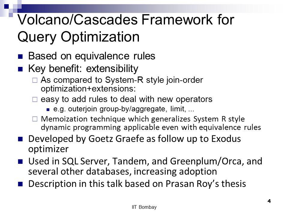 Volcano/Cascades Framework for Query Optimization