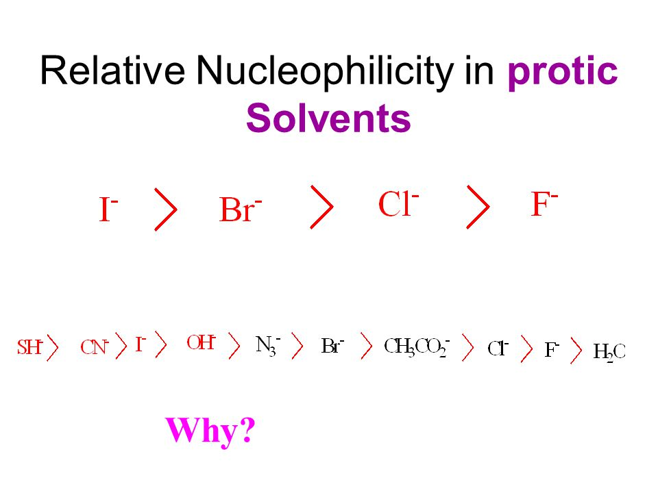 Relative Nucleophilicity in protic Solvents