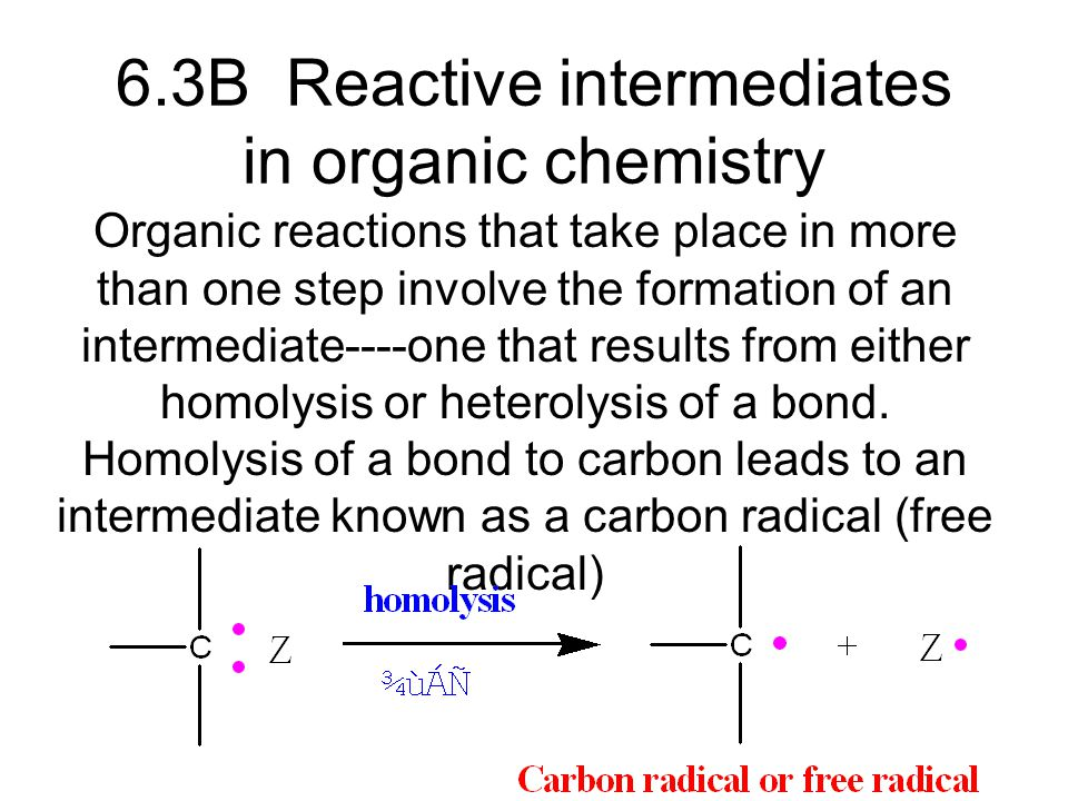 6.3B Reactive intermediates in organic chemistry