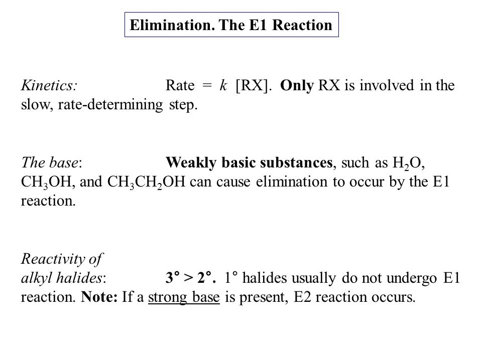 Elimination. The E1 Reaction