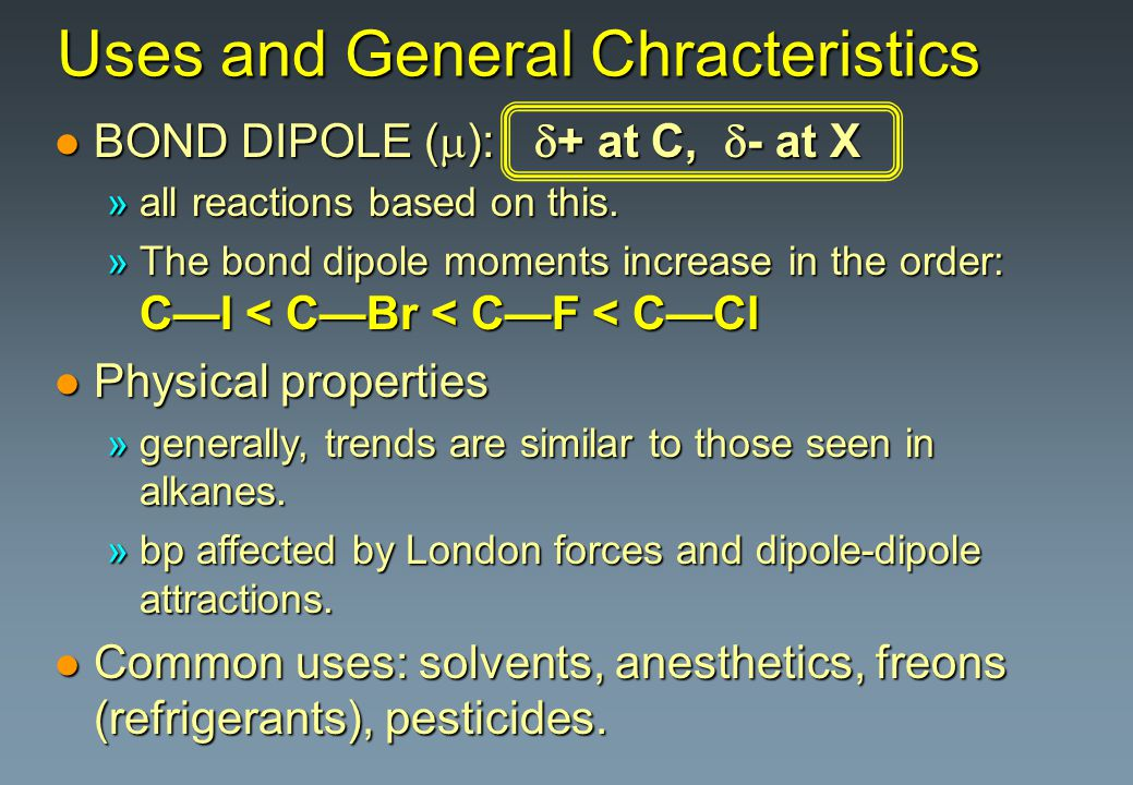Uses and General Chracteristics