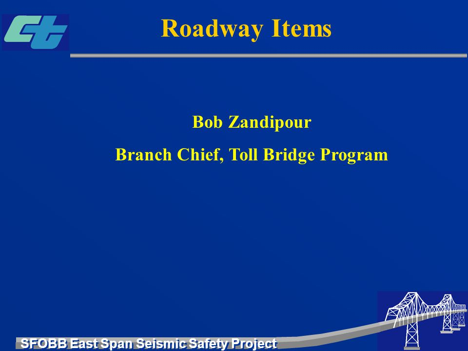 Branch Chief, Toll Bridge Program