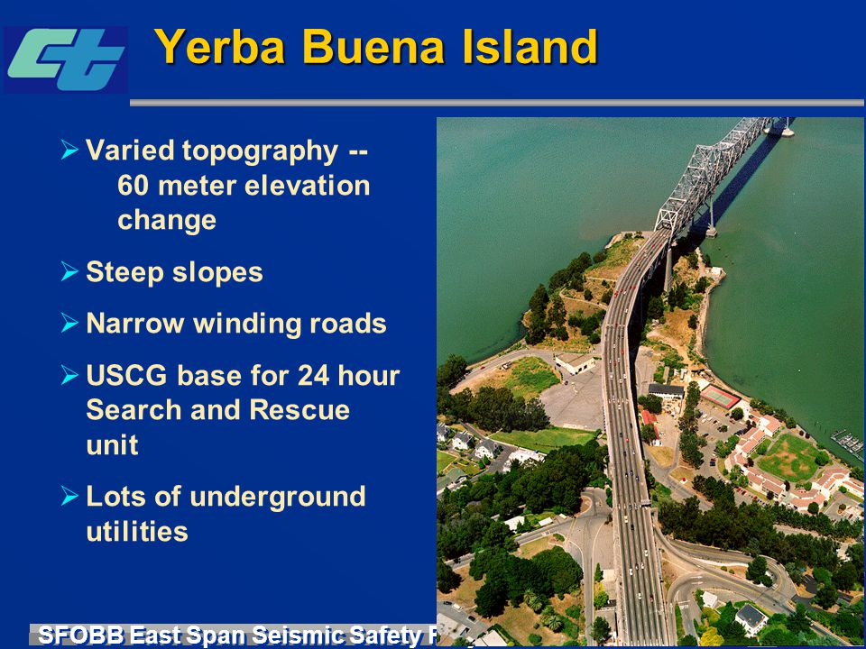 Yerba Buena Island Varied topography -- 60 meter elevation change