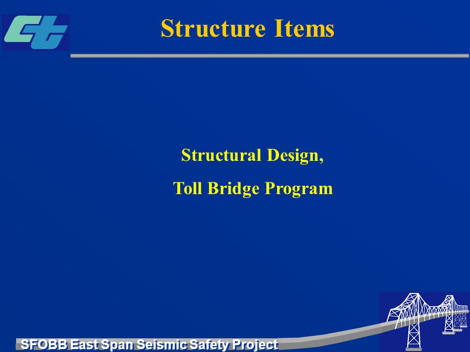Structure Items Structural Design, Toll Bridge Program