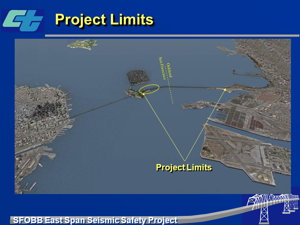 Project Limits San Francisco Oakland Project Limits