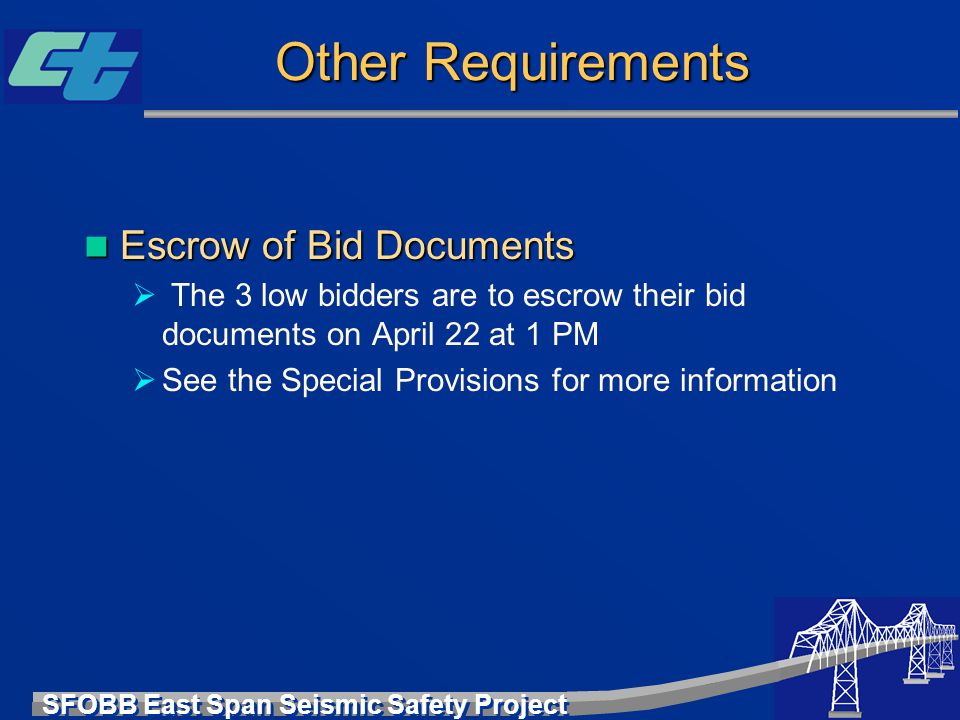 Other Requirements Escrow of Bid Documents