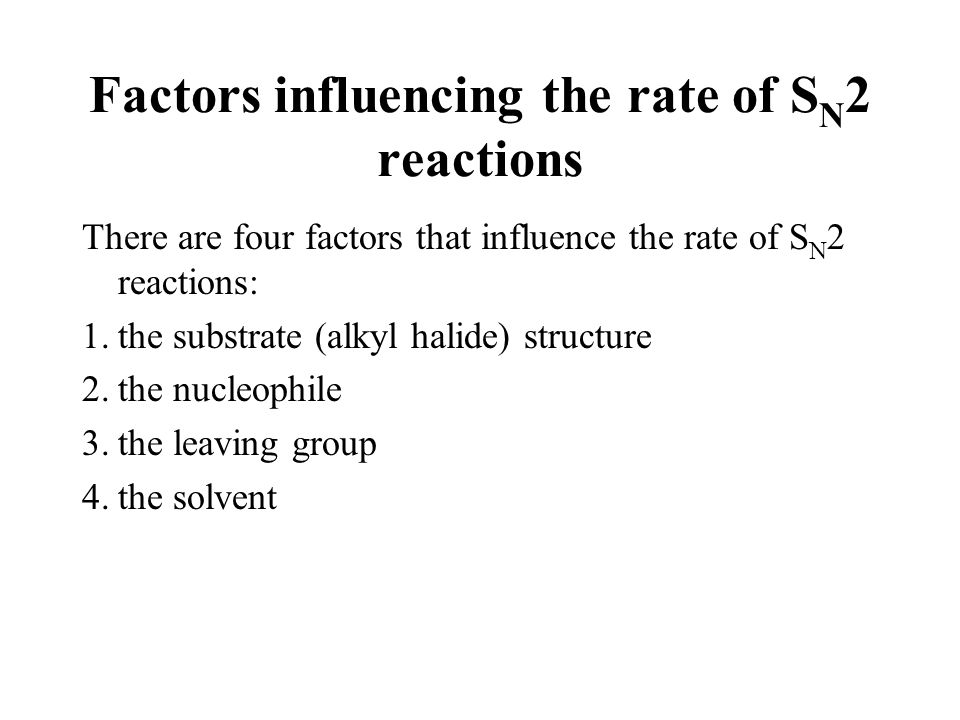 Factors influencing the rate of SN2 reactions