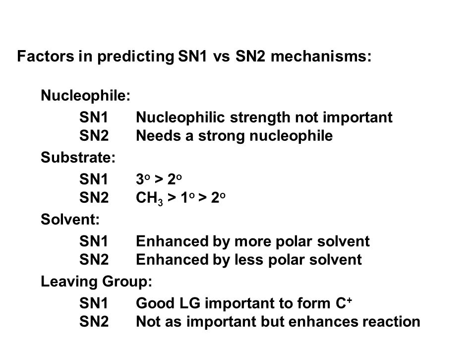 Factors in predicting SN1 vs SN2 mechanisms: