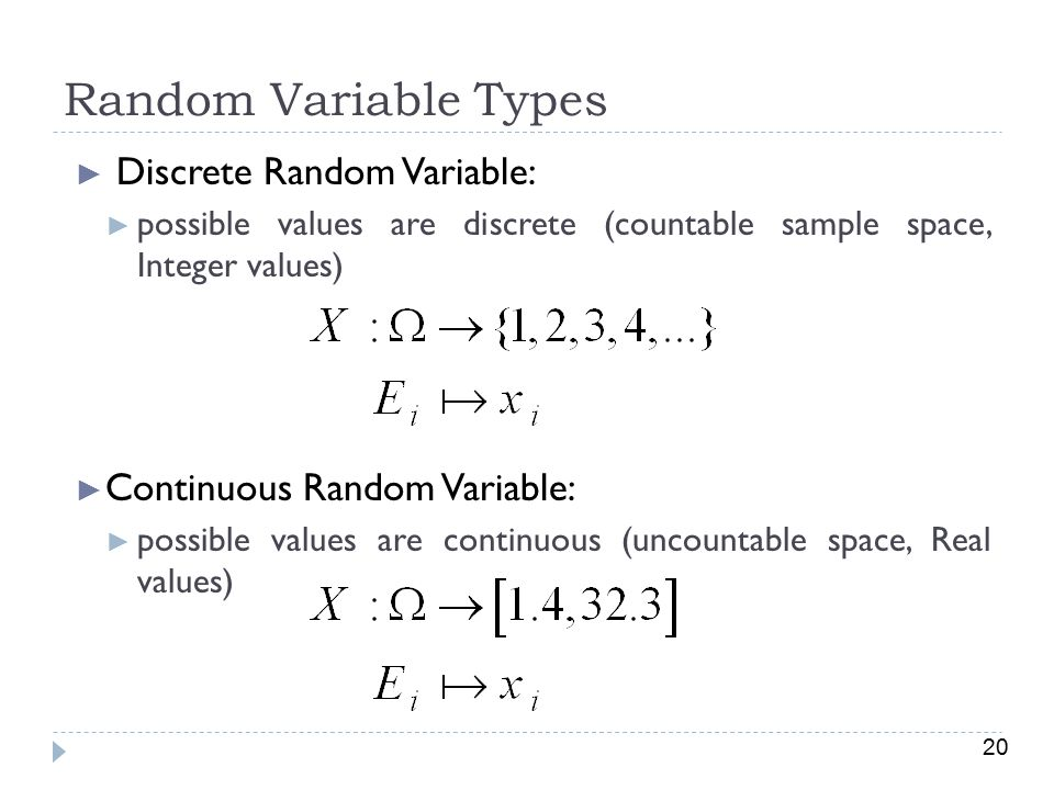 Random Variable Types Discrete Random Variable: