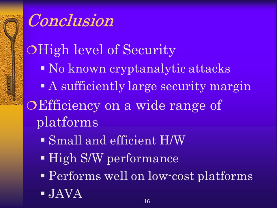Conclusion High level of Security