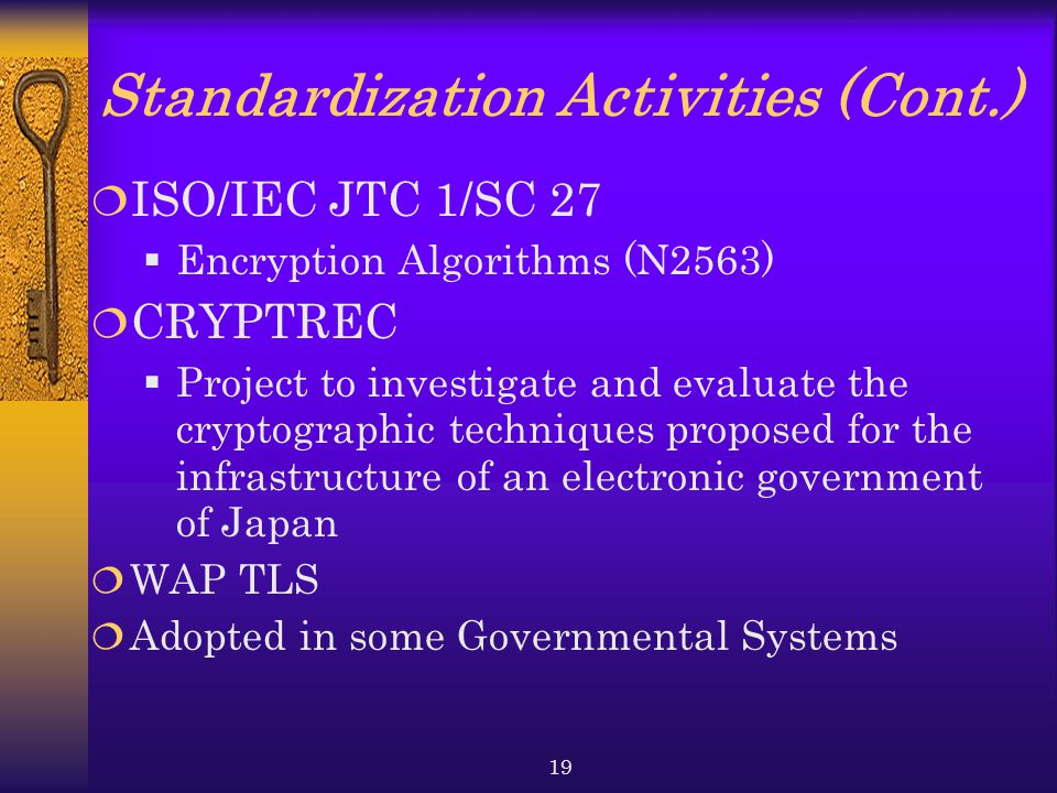 Standardization Activities (Cont.)