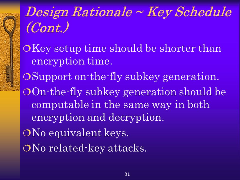Design Rationale ~ Key Schedule (Cont.)