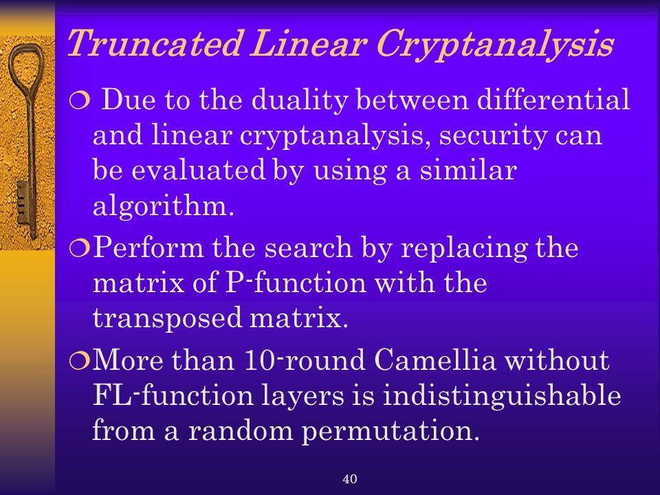Truncated Linear Cryptanalysis