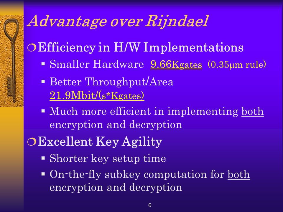 Advantage over Rijndael